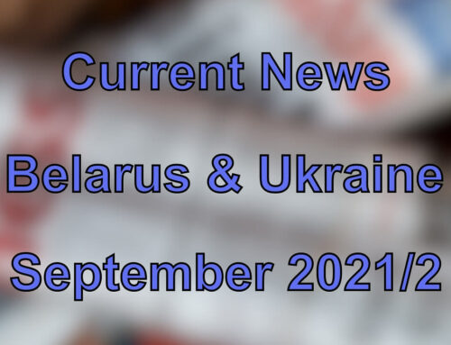 Current News from the Belarus and Ukraine (September 2021/2)